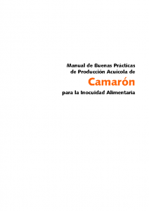 Manual de buenas practicas de producción acuicola de camarón para la inocuidad alimentaria